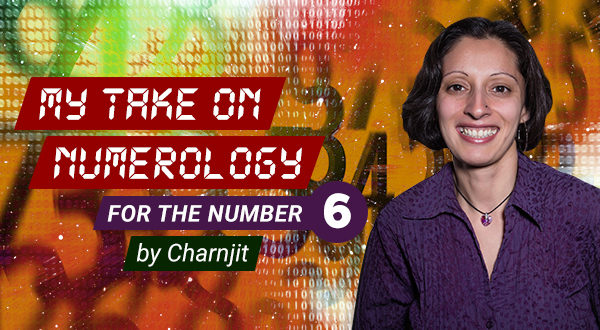 Numerology | Number Six | Charnjit | Trusted Psychic | Psychic Today