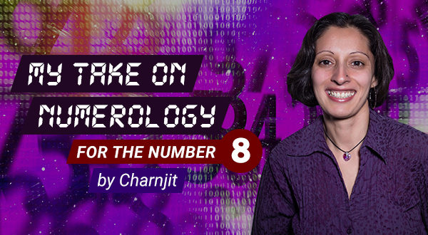 My Take On Numerology For The Number Eight - By Charnjit