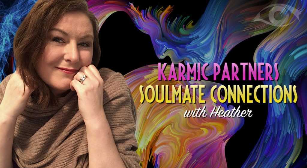 Karmic Partners   Soulmate Connections   Heather   Trusted Psychic